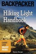 Mountaineers Books 101230 Hiking Light Handbook - Karen Berger