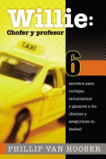 Willie: Chofer y Profesor [Spanish]