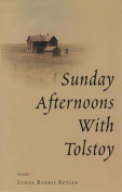 Sunday Afternoons with Tolstoy