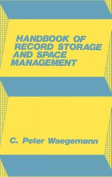 Handbook of Record Storage and Space Management.