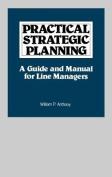 Practical Strategic Planning