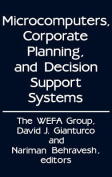 Microcomputers, Corporate Planning, and Decision Support Systems