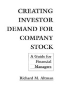 Creating Investor Demand for Company Stock