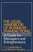 The Legal Handbook of Business Transactions