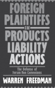 Foreign Plaintiffs in Products Liability Actions