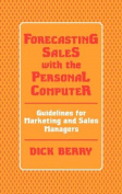 Forecasting Sales with the Personal Computer