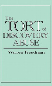 The Tort of Discovery Abuse