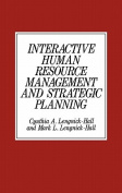Interactive Human Resource Management and Strategic Planning