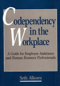 Codependency in the Workplace