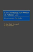 The Emerging New Order in Natural Gas