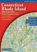 Connecticut /Rhode Island Atlas & Gazetteer