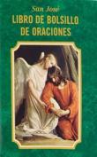 San Jose Libro de Bolsillo de Oraciones [Spanish]