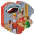 Let's Go to Mass (St. Joseph Rattle Board Books) [Board book]