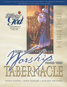 Life Principles for Worship from the Tabernacle (Following God