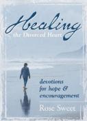 Healing the Divorced Heart