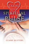 Taking Your Spiritual Pulse