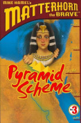 Pyramid Scheme (Matterhorn the Brave