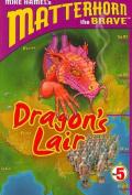 Dragon's Lair (Matterhorn the Brave