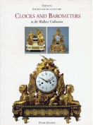 French Eighteenth-century Clocks and Barometers in the Wallace Collection