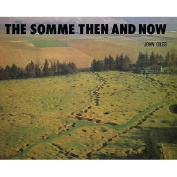 The Somme: Then and Now