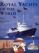 Royal Yachts of the World