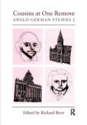 Cousins at One Remove: Anglo-German Studies