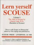 A. B. Z. of Scouse