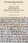 The Rolls and Register of Bishop Oliver Sutton 1280-1299 (VII)