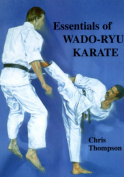 Essentials Of Wado Ryu Karate