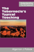 The Tabernacle's Typical Teaching