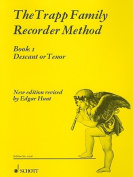 The Trapp Family Recorder Method, Book 1