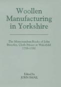 Woollen Manufacturing in Yorkshire