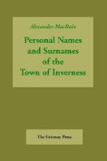 Personal Names and Surnames of the Town of Inverness
