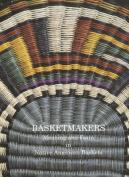 Basketmakers