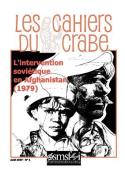L'intervention Sovietique En Afghanistan (1979) - Les Cahiers Du Crabe [FRE]