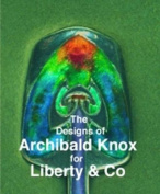 The Designs of Archibald Knox for Liberty & Co.
