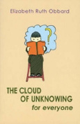 The Cloud of Unknowing for Everyone
