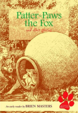 Patter-paws the Fox and Other Stories: An Early Reader