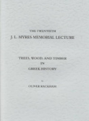Trees, Woods, and Timber in Greek History