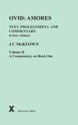 Ovid: Amores. Text Prolegomena and Commentary in Four Volumes. Vol II, Commentary on Book One (Ovid