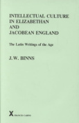 Intellectual Culture in Elizabethan and Jacobean England