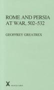 Rome and Persia at War, 502-532 (ARCA