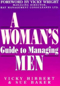 Woman's Guide to Managing Men
