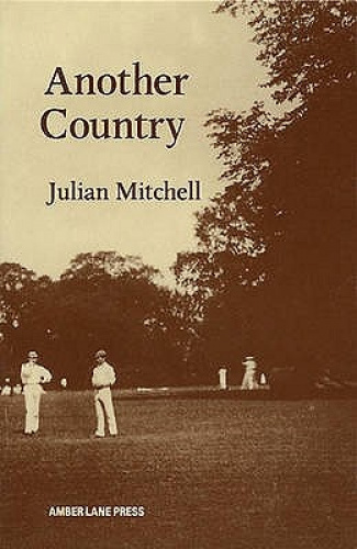 Another Country (Plays) by Julian Mitchell.