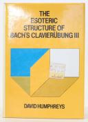 "Esoteric Structure of Bach's ""Klavierubung III"""