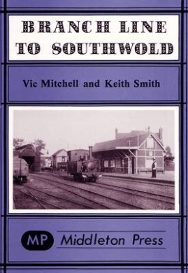 Branch Line to Southwold (Branch Lines)