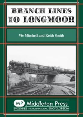 Branch Lines to Longmoor (Branch Lines)