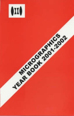 Micrographics Year Book: 2001-2002