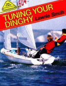 Tuning Your Dinghy