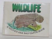 Wild Life (Bad Taste Books)